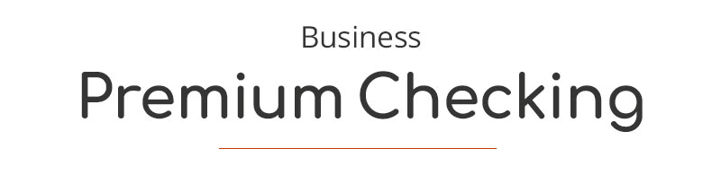 Business Premium Checking